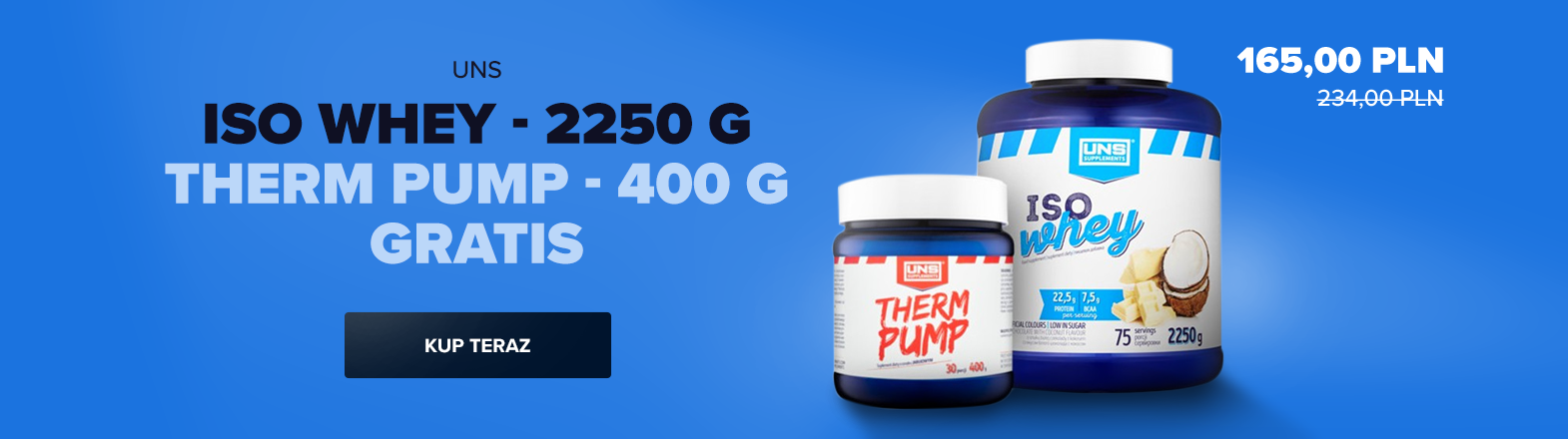 UNS Iso Whey - 2250 g + Therm Pump - 400 g [GRATIS]